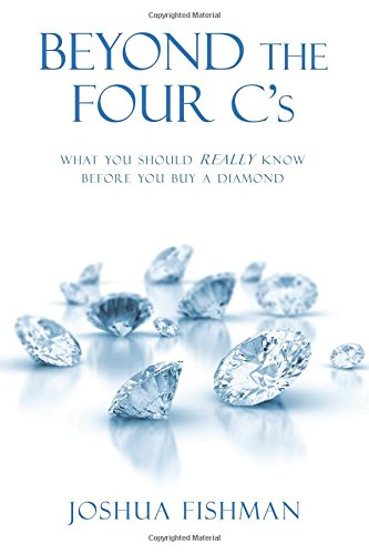 Beyond The Four C'S: What You Should Really Know Before You Buy A Diamond