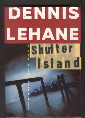 Shutter Island A Novel Dennis Lehane 9780688163174