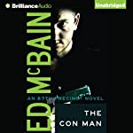 The Con Man: A Novel of the 87th Precinct (       UNABRIDGED) by Ed McBain Narrated by Dick Hill