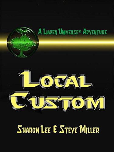 Local Custom (Liaden Universe Book 5) PDF
