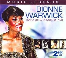 Dionne Warwick - Music Legends - Dionne Warwick: I Say a Little Prayer - Zortam Music