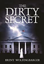 The Dirty Secret [Paperback]
