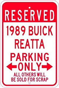 1989 89 BUICK REATTA Parking Sign