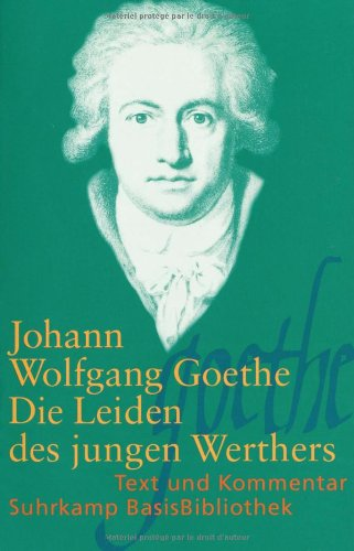 Die Leiden DES Jungen Werthers (German Edition)