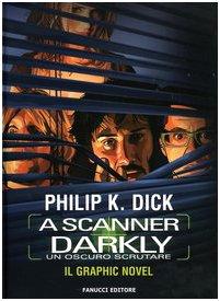 A scanner darkly. Un oscuro scrutare (Fumetto)