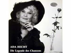 Ada Hecht - Die Legende Des Chansons