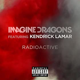 Radioactive [Explicit]