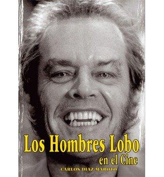Los Hombres Lobo En El Cine (Paperback)(Spanish) - Common