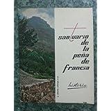 Santuario De La Peña De Francia. Historia.