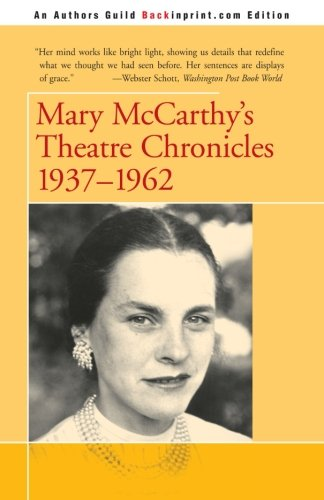 Mary McCarthy's Theatre Chronicles