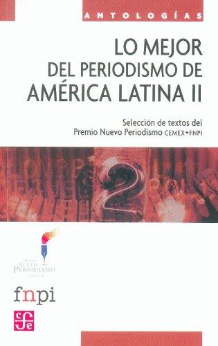 lo-mejor-del-periodismo-de-america-latina-ii-the-best-of-journalism-in-latin-america-ii-textos-envia