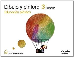 DIBUJO Y PINTURA EDUCACION PLASTICA 3 PRIMARIA LA CASA DEL