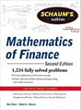 img - for Schaum's Outline of Mathematics of Finance, Second Edition (Paperback - Revised Ed.)--by Petr Zima [2011 Edition] ISBN: 9780071756051 book / textbook / text book