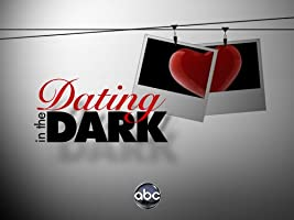 Dating In The Dark Season 1