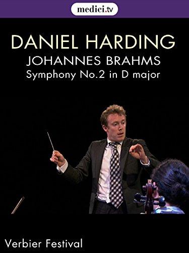 Brahms, Symphony No.2 in D major - Daniel Harding, Verbier Festival