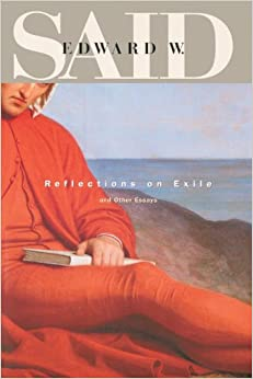 Review of Edward W Said, Reflections on Exile and Other Essays