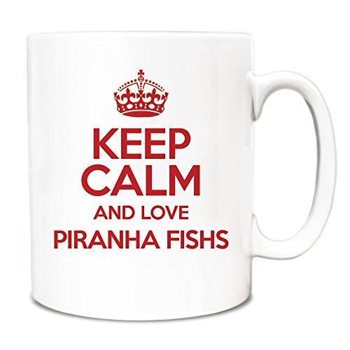 RED Keep Calm and Love Piranha Fishs Mug TXT 2042