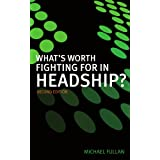 What's Worth Fighting for in Headship?by Michael Fullan