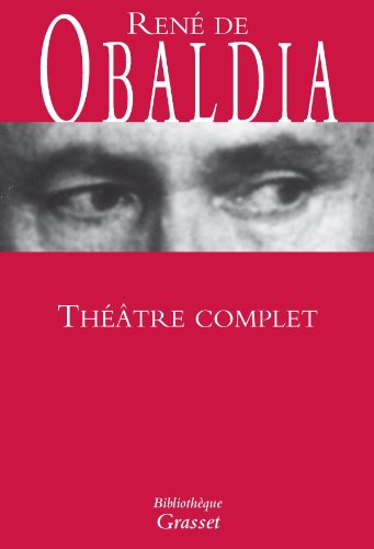 Théâtre complet - René de Obaldia