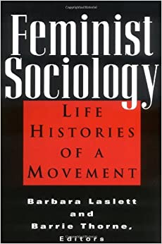 sociology and b feminist c