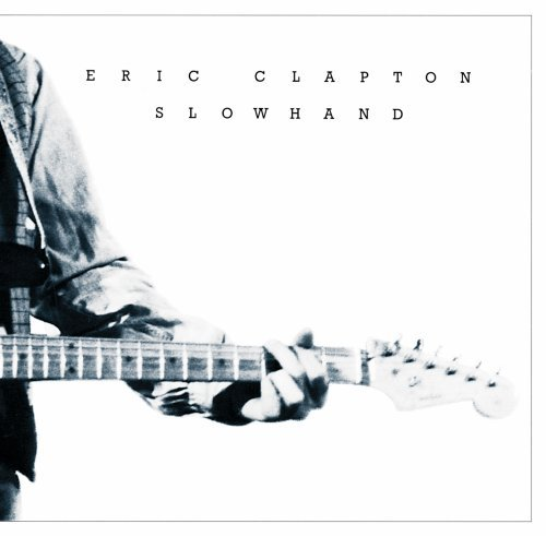 Slowhand-35th Anniversary (Remastered)