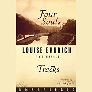Four Souls & Tracks: Two Novels | [Louise Erdrich]
