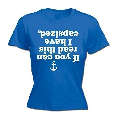 123t-Womens-IF-YOU-CAN-READ-THIS-I-HAVE-CAPSIZED-NEW-PREMIUM-FITTED-T-SHIRT-Distressed-Style-Print