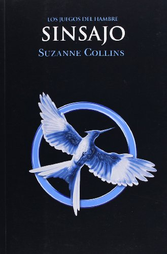 Sinsajo / Mockingjay (Hunger Games) (Spanish Edition)