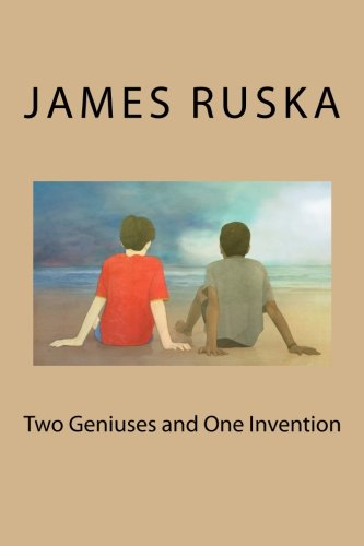 Two Geniuses and One Invention