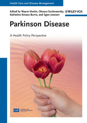 Parkinson Disease: A Health Policy Perspective (Health Care and Disease Management)