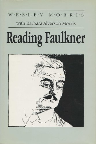 Reading Faulkner (Wisconsin Project on American Writers)