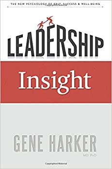 Leadership Insight: The New Psychology Of Grit, Success, & Well-Being