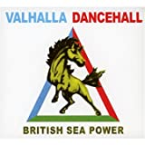 Valhalla Dancehall British Sea Power