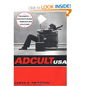 Adcult USA James B. Twitchell