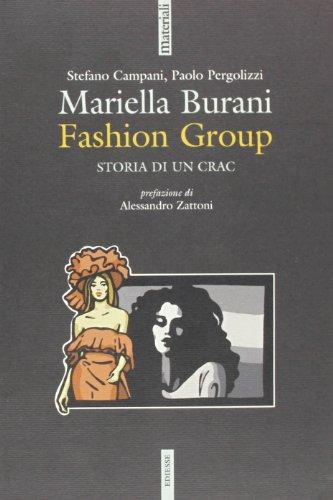 Mariella Burani fashion group. Storia di un crac