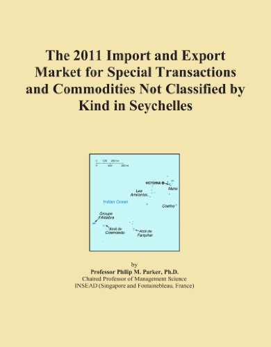 The 2011 Import and Export Market for Special Transactions and Commodities Not Classified by Kind in Seychelles