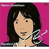 echange, troc Rigmor Gustafsson - Signature Edition