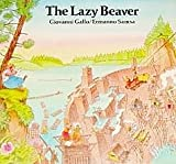 img - for The Lazy Beaver book / textbook / text book