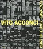 Vito Acconci: Diary of a Body 1969 -1973 (8881584778) by Acconci, Vito