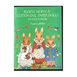 img - for Flopsy, Mopsy and Cottontail Paper Dolls in Full Color book / textbook / text book