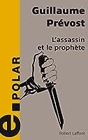 L'Assassin et le Proph�te