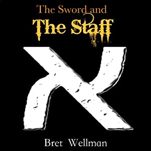 The Sword and The Staff Audiobook
