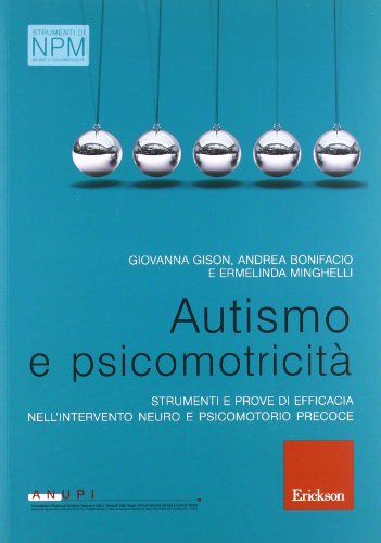 Autismo-e-psicomotricit-Strumenti-e-prove-di-efficacia-nellintervento-neuro-e-psicomotorio-precoce