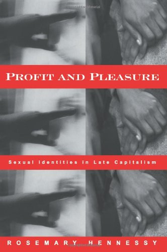 Profit and Pleasure: Sexual Identities in Late Capitalism