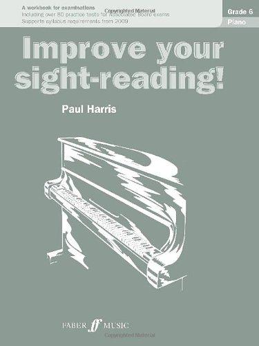 Piano: Grade 6 (Improve Your Sight-Reading!)