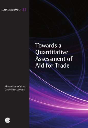 Towards a Quantitative Assessment of Aid for Trade (Economic Paper Series)