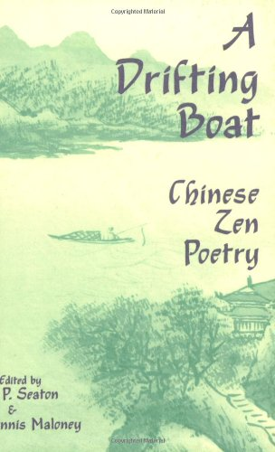 A Drifting Boat: Chinese Zen Poetry