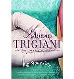 Big Stone Gap: A Novel (0330481118) by Trigiani, Adriana