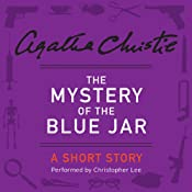 The Mystery of the Blue Jar: A Short Story | [Agatha Christie]