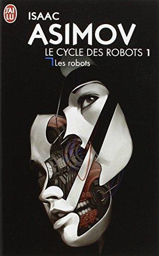 Le-cycle-des-robots-Tome-1-Les-robots
